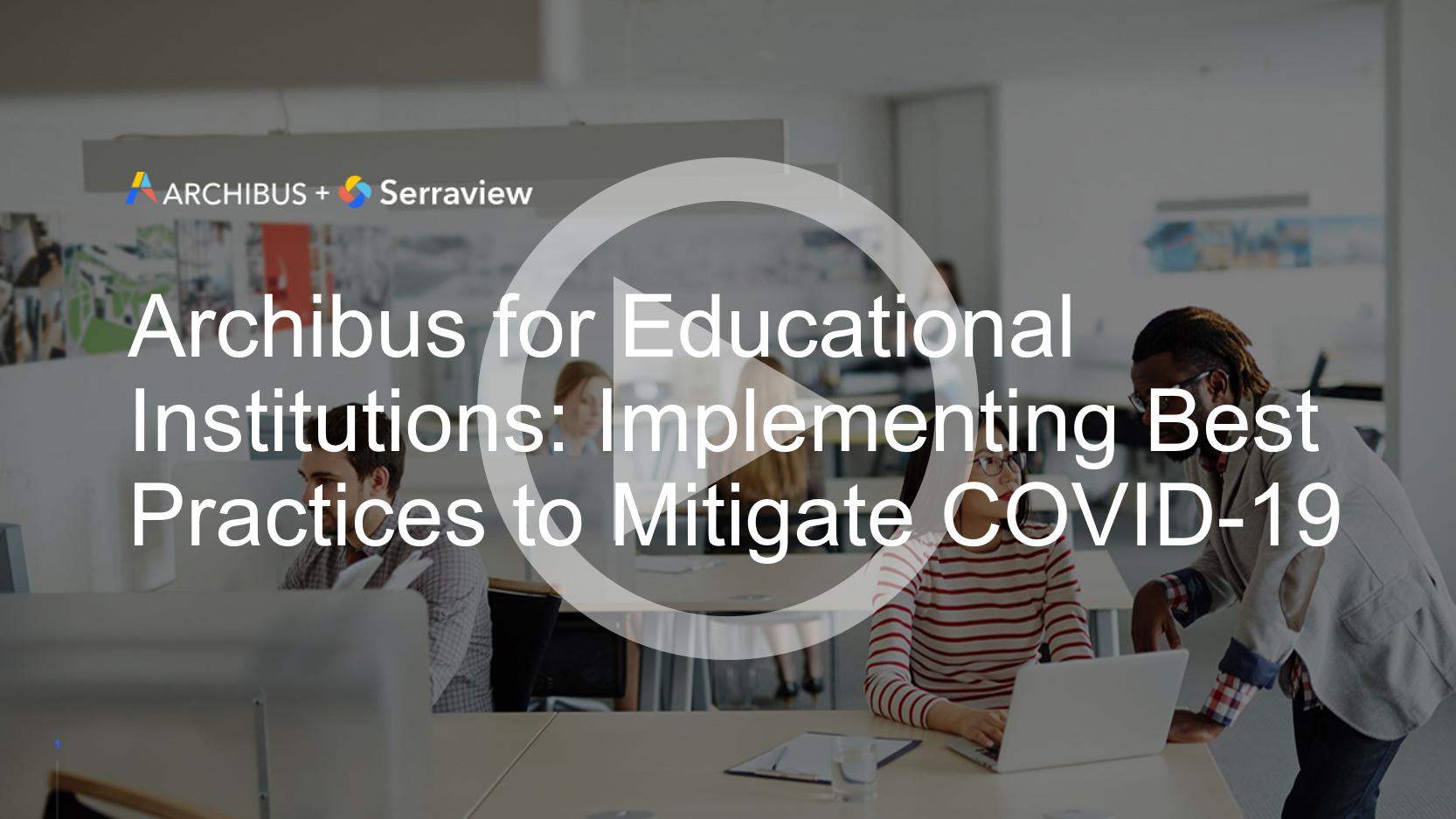 Archibus for Education Webinar Recording Thumbnail